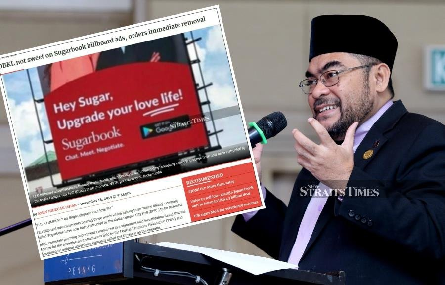 Minister in the Prime Minister's Department Datuk Seri Dr Mujahid Yusof Rawa said the government, through the Kuala Lumpur City Hall (DBKL) had taken the necessary steps in directing for the advertisements to be removed as the content went against religion. NSTP