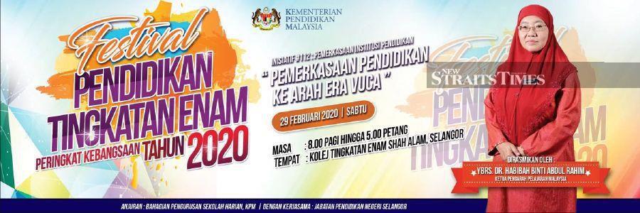Form Six Education Festival 2020 organised by the Education Ministry will be held on Saturday, Feb 29 at Kolej Tingkatan Enam in Shah Alam, Selangor.