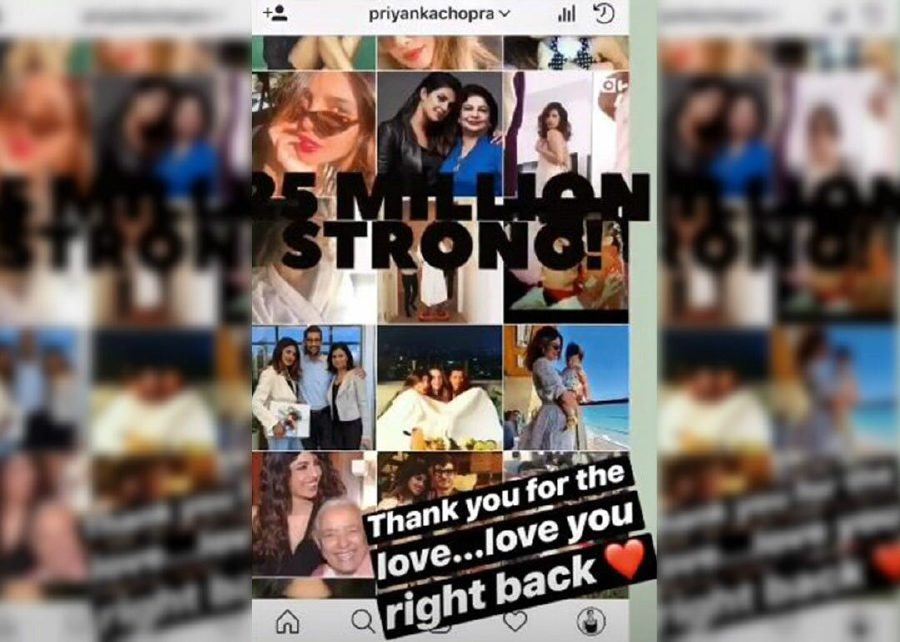 """The Quantico star thanked her supporters in an Instagram Stories entry yesterday, in which she wrote: """"25 million strong.. Thank you for the love.. Love you right back."""""""